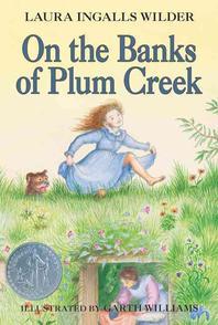 On the Banks of Plum Creek(Little Women)