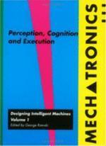 Perception, Cognition and Execution