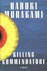 [해외]Killing Commendatore (Hardcover)