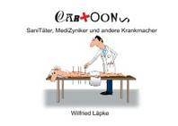 SaniTaeter, MediZyniker und andere Krankmacher