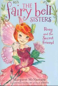 Rosy and the Secret Friend