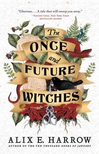 [해외]The Once and Future Witches (Hardcover)