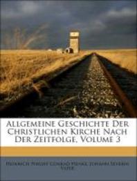 [해외]Allgemeine Geschichte Der Christlichen Kirche Nach Der Zeitfolge, Volume 3 (Paperback)