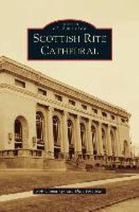 [해외]Scottish Rite Cathedral (Hardcover)