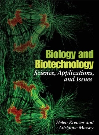 Biology and Biotechnology : Science, Applications, and Issues