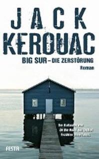 Big Sur - Die Zerstoerung
