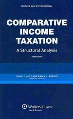 Comparative Income Taxation. a Structural Analysis
