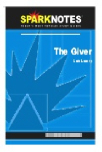 Giver (SparkNotes Literature Guide)
