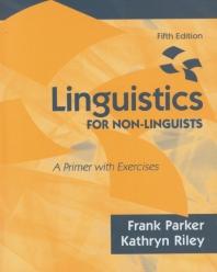 Linguistics For Non-Linguists, 5/E, 5/E