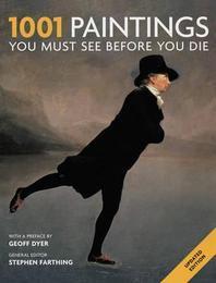 [해외]1001 Paintings You Must See Before You Die. General Editor, Stephen Farthing (Paperback)