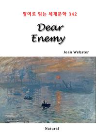 Dear Enemy (영어로 읽는 세계문학 342)