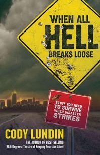 [해외]When All Hell Breaks Loose (Paperback)