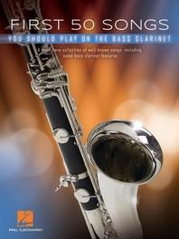 [해외]First 50 Songs You Should Play on Bass Clarinet (Paperback)
