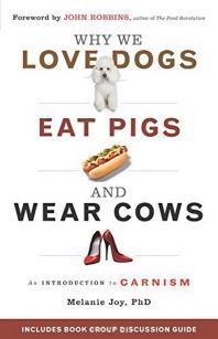 [해외]Why We Love Dogs, Eat Pigs, and Wear Cows (Paperback)