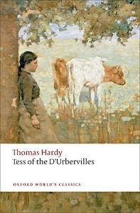 Tess of The d'Urbervilles (Oxford World Classics)(New Jacket)