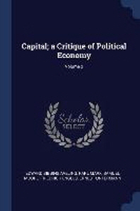 Capital; A Critique of Political Economy; Volume 2