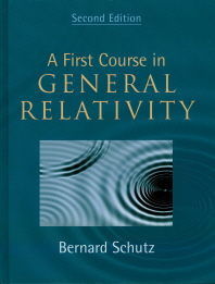 A First Course in General Relativity,