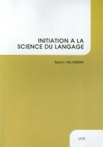 INITATION A LA SCIENCE DU LANGAGE