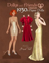 Dollys and Friends Originals 1930s Paper Dolls