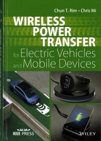[해외]Wireless Power Transfer for Electric Vehicles and Mobile Devices