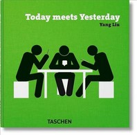 Yang Liu. Today Meets Yesterday