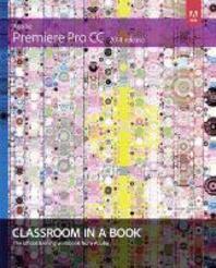 [해외]Adobe Premiere Pro CC Classroom in a Book (2014 Release) (Paperback)