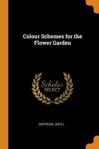 [해외]Colour Schemes for the Flower Garden