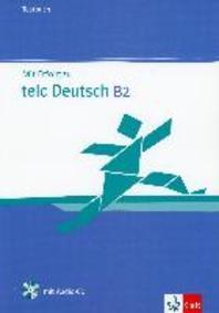 Mit Erfolg zu telc Deutsch (B2). Zertifikat Deutsch Plus. Mit Erfolg zu telc Deutsch B2. Testbuch mit Audio-CD