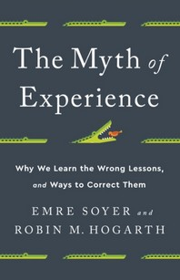 [해외]The Myth of Experience (Hardcover)