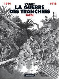 [해외]C'etait La Querre Des Tranchees 1914-18 (hardback)