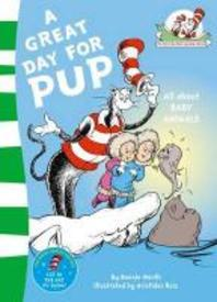 [해외]A Great Day for Pup. Based on the Characters Created by Dr Seuss