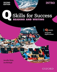 Q Skills for Success Reading and Writing. Intro