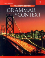 GRAMMAR IN CONTEXT. 2(TEACHER S EDITION)(FIFTH EDITION)