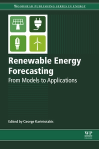 Renewable Energy Forecasting  From Models to Applications