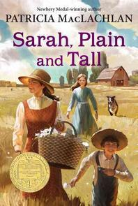Sarah, Plain and Tall (1986 Newbery Medal Book)