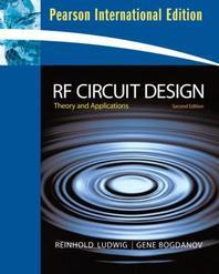 RF Circuit Design: Theory & Applications