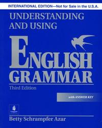 Understanding and Using English Grammar 3/E : With Answers