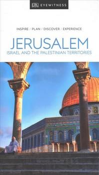 [해외]DK Eyewitness Jerusalem, Israel and the Palestinian Territories (Paperback)