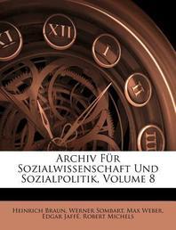[해외]Archiv Fur Soziale Gesetzgebung Und Statistik, Achter Band (Paperback)