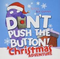 [해외]Don't Push the Button! a Christmas Adventure (Board Books)