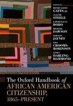The Oxford Handbook of African American Citizenship, 1865-Present