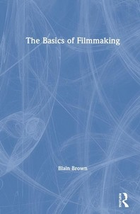 The Basics of Filmmaking
