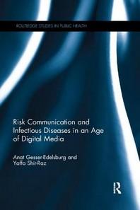 [해외]Risk Communication and Infectious Diseases in an Age of Digital Media