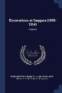 Excavations at Saqqara (1905-1914); Volume 2