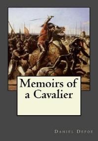 [해외]Memoirs of a Cavalier (Paperback)