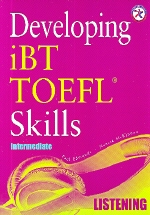 Developing  Skills for the TOEFL IBT Listening(Intermediate)(CD6장포함