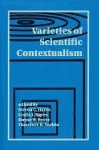 Varieties of Scientific Contextualism
