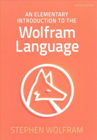 [해외]An Elementary Introduction to the Wolfram Language (Paperback)