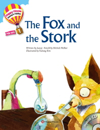 The Fox and the Stock(CD1장포함)(Happy House Aesop s Fables 1)