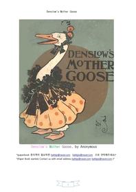 덴슬로 그림 엄마거위.Denslow's Mother Goose,by Anonymous